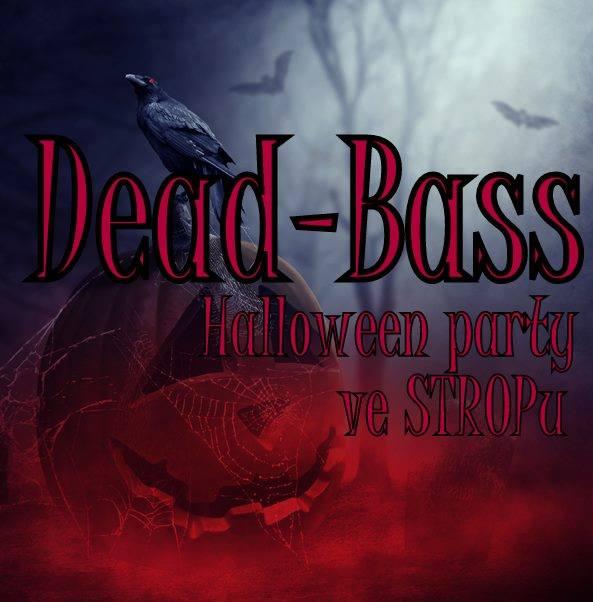 31.10.2016 Dead-Bass