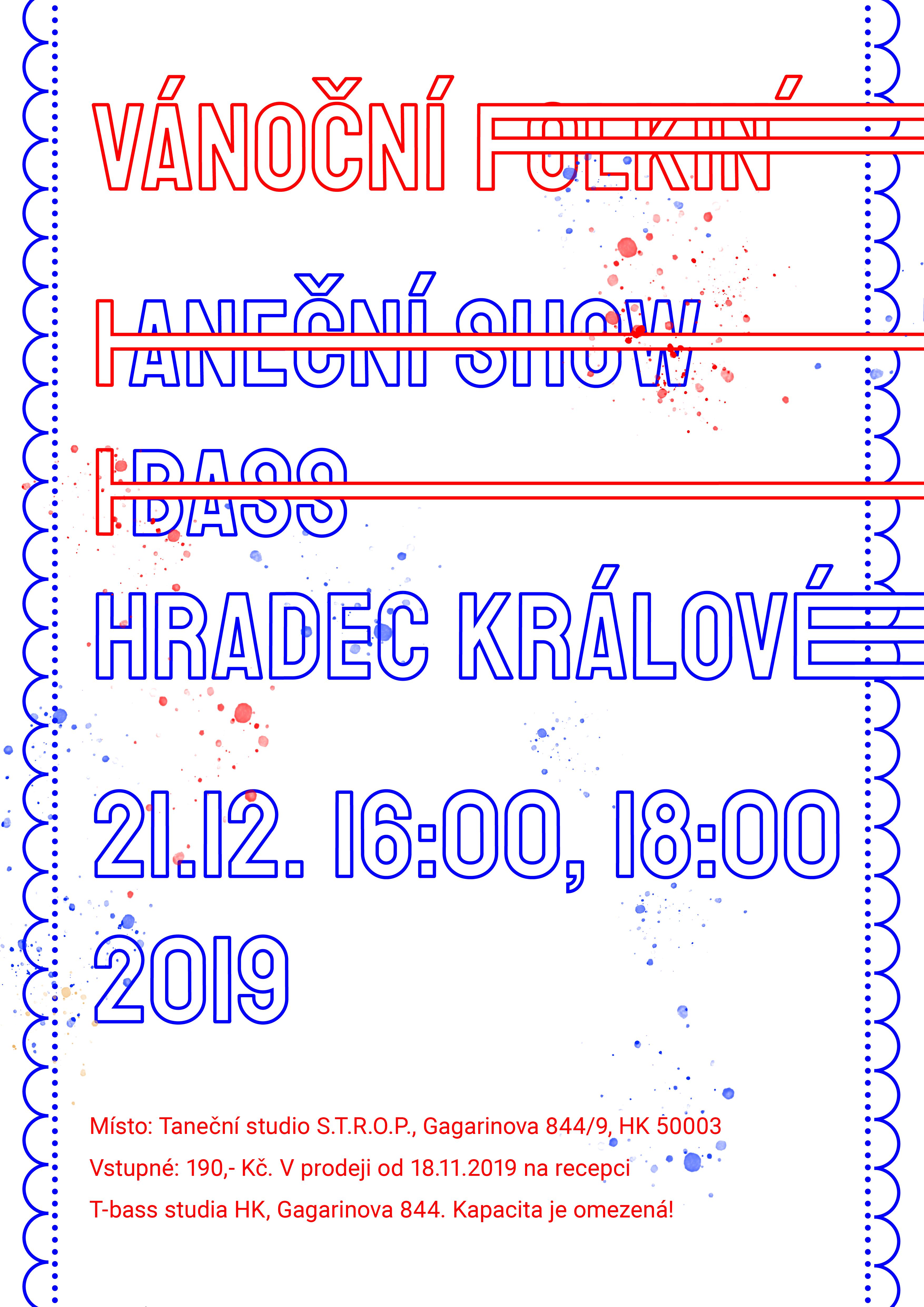 Vánoční show T-BASS Hradec Králové 2019 – Vánoční FOLKIN´